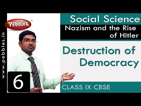 Destruction of Democracy : Nazism and the Rise of Hitler | Social | CBSE Syllabus | Class 9