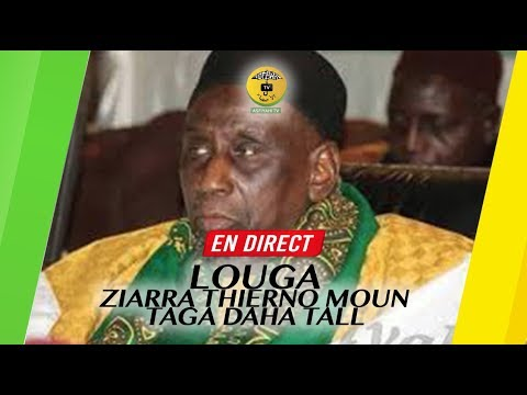 REPLAY LOUGA - Revivez la Ceremonie Officielle de la Ziarra 2019 Thierno Mountaga Daha Tall (rta)