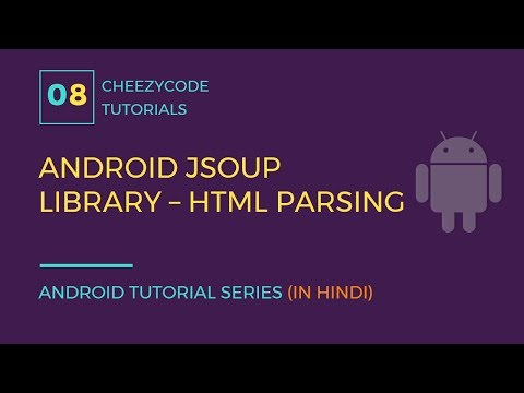Android JSOUP Library HTML Parsing Working Example (in Hindi)
