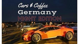 Cars & Coffee Germany Night Edition
