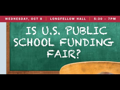Is U.S. Public School Funding Fair? | Askwith Forum