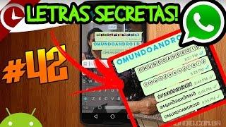 Letras secretas no Whatsapp, como fazer? Simples!