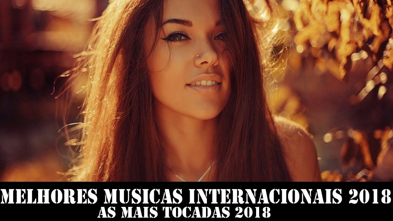 Melhores Musicas Internacionais 2018 Mix Pop Internacional 2018 As Mais Tocadas 2018 Youtube