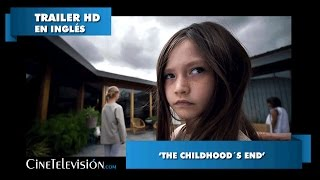 Childhood's End - Trailer #1 En Inglés
