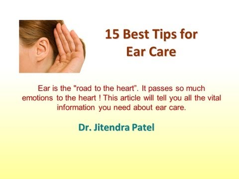 Health Videos: 15 Best Tips for Ear Care