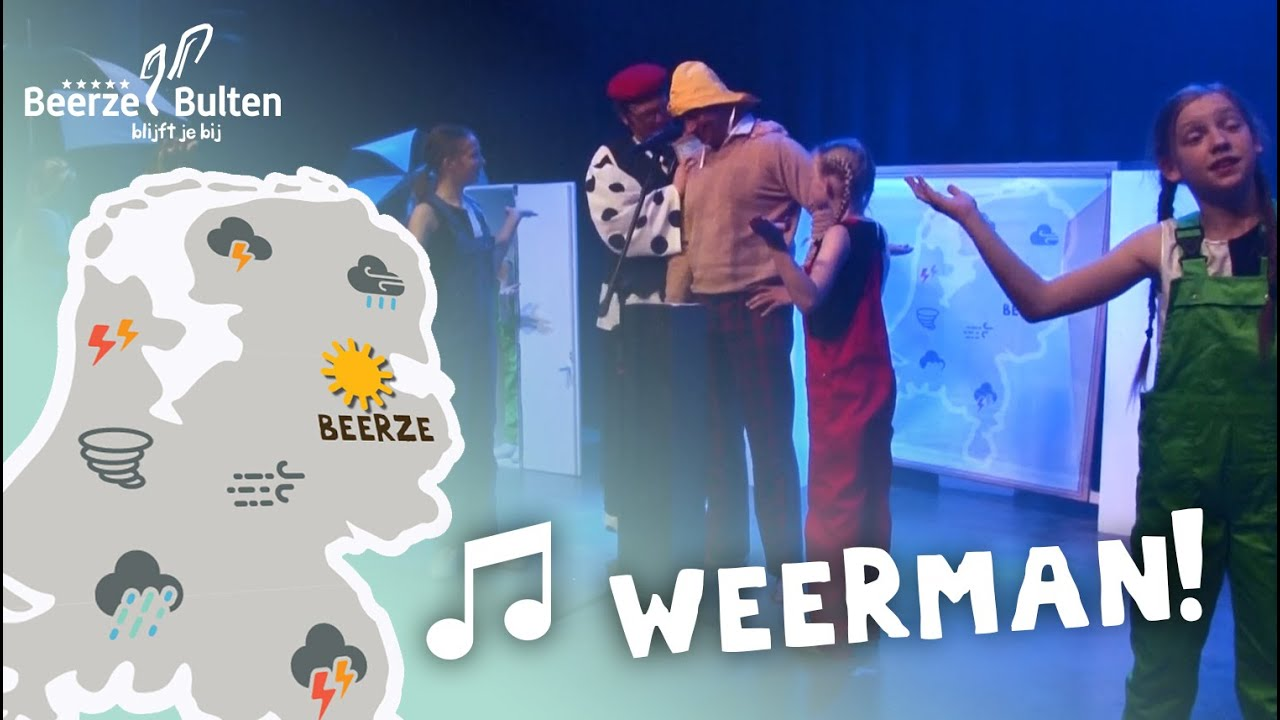 Weerman - Musical 'Bultje en de Liedjesdief' - Beerze Bulten