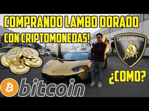 COMPRANDO LAMBORGHINI DE ORO CON BITCOIN