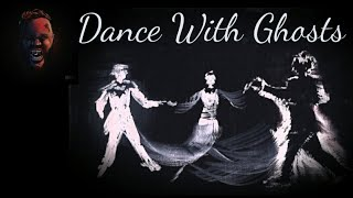 Dance With Ghost  - (JellyRoll)