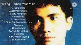 Download lagu 12 Lagu Terbaik Yana Yulio