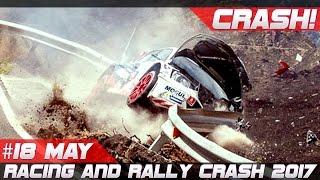 Racing and rally crash compilation week 18 may 2017