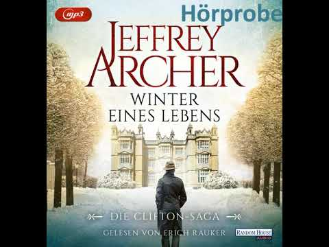 Winter eines Lebens (Die Clifton Saga 7) YouTube Hörbuch Trailer auf Deutsch