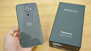 BlackBerry DTEK60 - Unboxing & First Look! (4K)