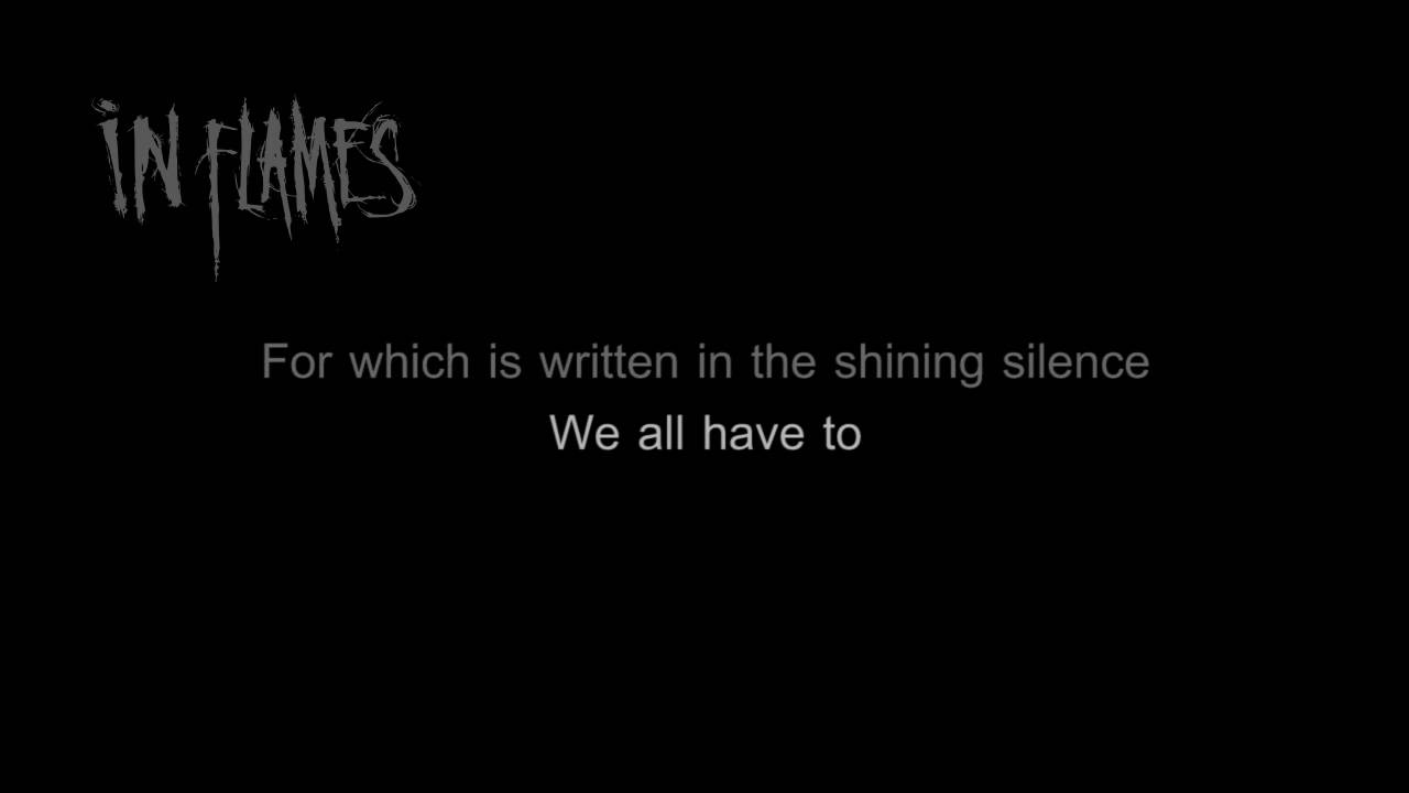 In Flames - Embody the Invisible [HD/HQ Lyrics in Video]