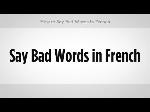 How To Say Bad Words In French | French Lessons