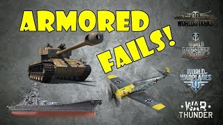 ARMORED FAILS - Funny & Epic Moments from WoT, WoWs, WoWp, WT!