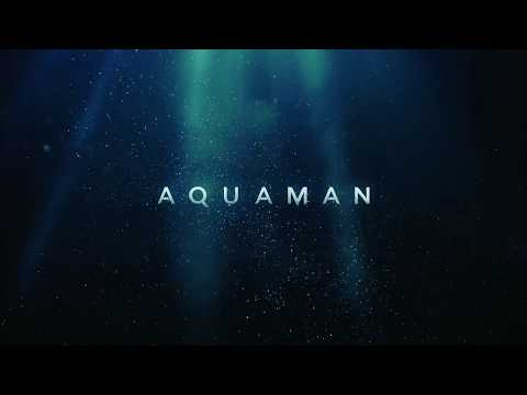 Aquaman, End Credits (everything I Need)