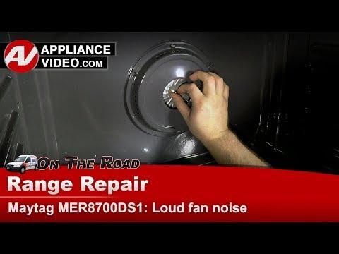 Maytag, Whirlpool, Kenmore range & oven - Has loud noise - Diagnostic & Repair