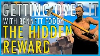 THE HIDDEN REWARD (Between the Pixels)   Getting Over It with Bennett Foddy