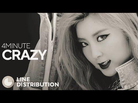 4MINUTE - Crazy (Line Distribution)