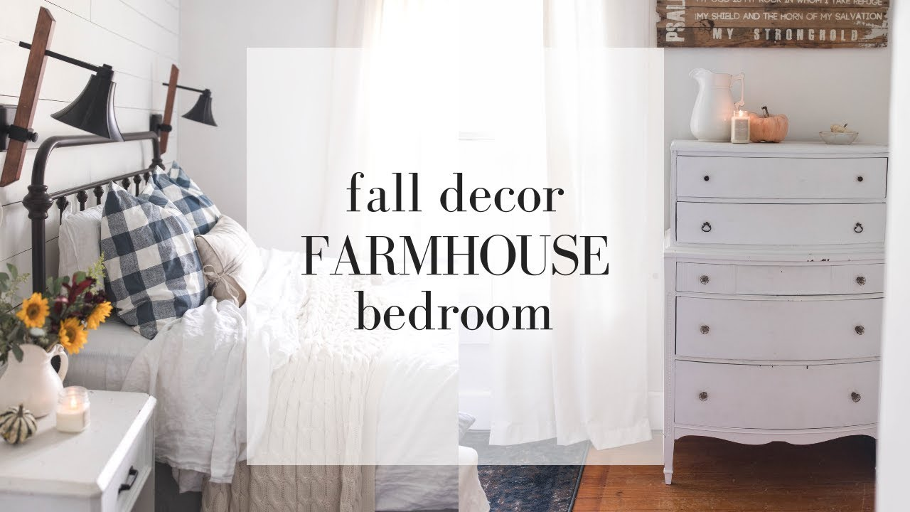 Farmhouse Bedroom Decor Fall Decorating Youtube