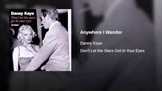 Anywhere I Wander