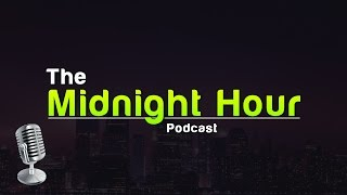 The Midnight Hour 47: The Ghost In the Machine