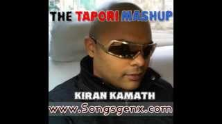 The Tapori Mashup -- Kiran Kamath (2012) Mp3 Song Free Download (www.Songsgenx.com)