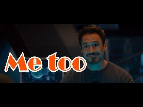 Me too°° - Tony Stark - YouTube