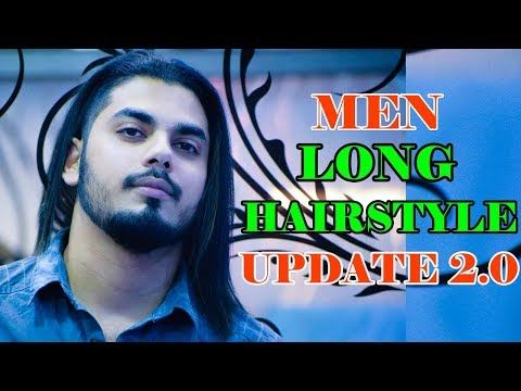 MEN'S LONG HAIRSTYLE UPDATE 2.0 & TIPS | Long Hair Tips | Asad Ansari