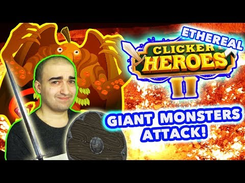 Clicker Heroes 2 Ethereal Gameplay: Giant Monsters Attack! - Walkthrough #16 - PC