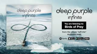 "Deep Purple ""Birds Of Prey"" Full Song Stream - Album inFinite OUT NOW!"