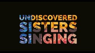 Undiscovered sisters singing
