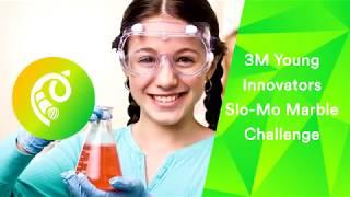 3M Young Innovators Challenge - Slow-Mo Marble Challenge