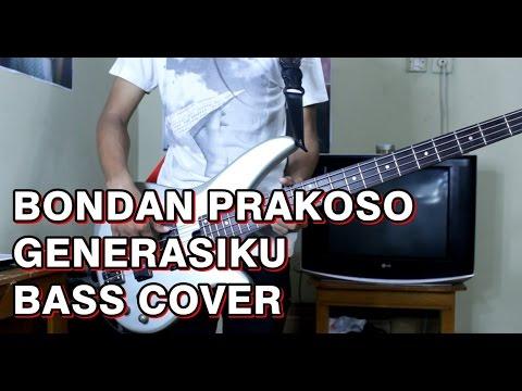 Bondan Prakoso Generasiku Bass Cover