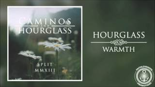 Hourglass - Warmth