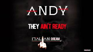 ANDY - They Ain't Ready - Track 4 - Italian Dream EP