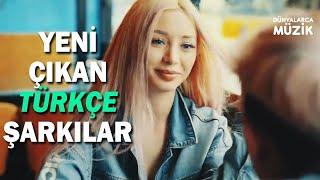 Yeni Çıkan Türkçe Şarkılar  8 Kasım 2020