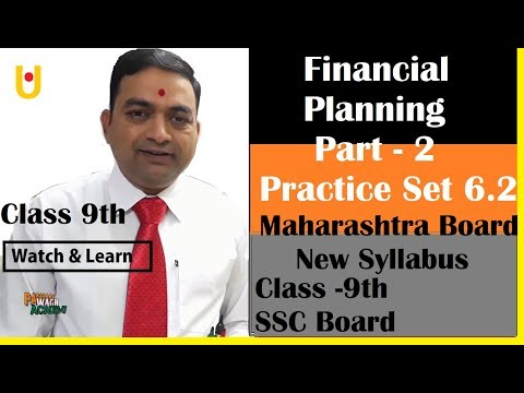 Financial Planning Class 9th Maharashtra Board New Syllabus Part 2