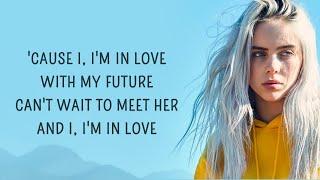 Billie Eilish My Future Lyrics