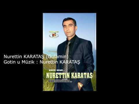 Nurettin KARATAŞ Gulamin