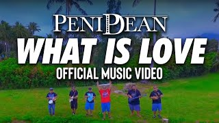 PeniDean -  What Is Love (Official Music Video)