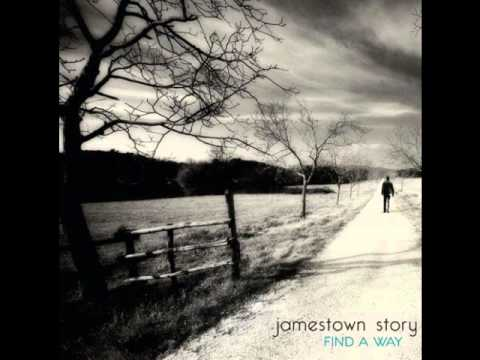 07 Jamestown Story - Find a way