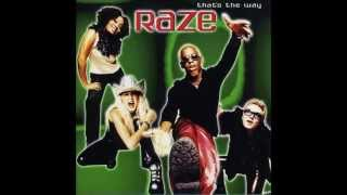 Watch Raze Thats The Way video