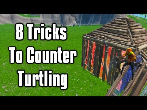 Eight Advanced Techniques To Counter Turtling - Fortnite Battle Royale