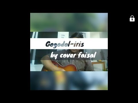 buset!!!!-gogodol-iris-(by-acoustik-cover-faisal)-~-indomusik
