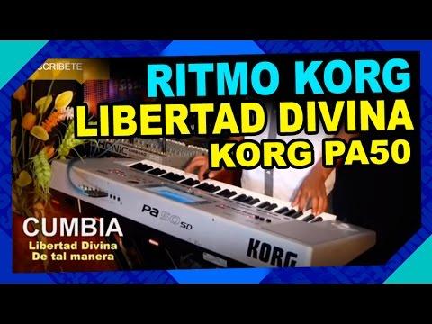 RITMO CUMBIA LIBERTAD DIVINA - DE TAL MANERA KORG PA50