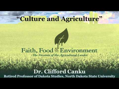 "Faith, Food & the Environment: Dr. Clifford Canku on ""Culture and Agriculture"""