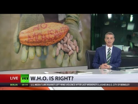 W.H.O. is right? World Health Organisation argues Monsanto u