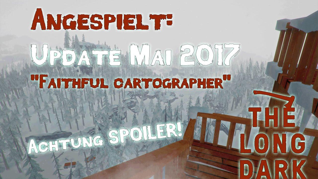 Spoiler Mai Update The Long Dark Faithful Cartographer German