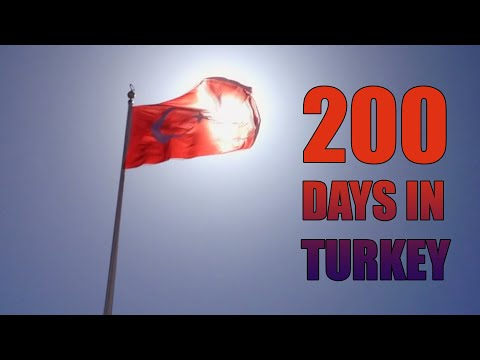 200 days in Turkey